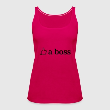 like a boss - Premium singlet for kvinner