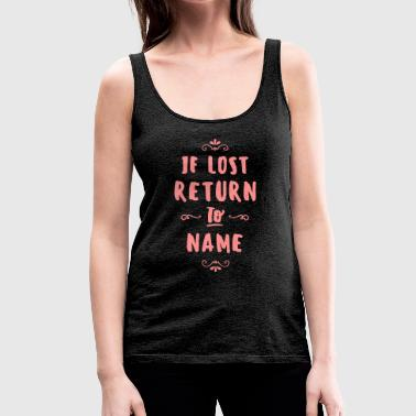 IF LOST RETURN TO... Duo - Frauen Premium Tank Top