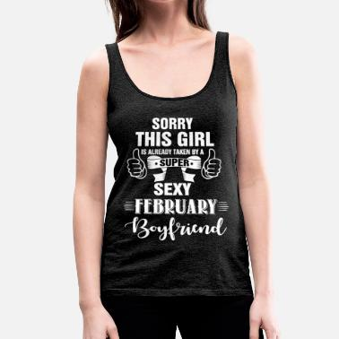 Girl sorry this girl is already taken by a super sexy  - Women's Premium Tank Top