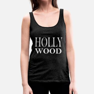 Hollywood Hollywood - Women's Premium Tank Top