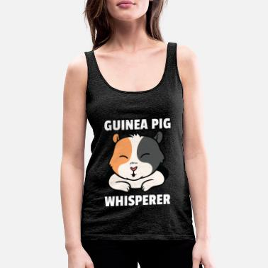 Day Guinea Pig Pet Whisperer Love Gift - Women's Premium Tank Top