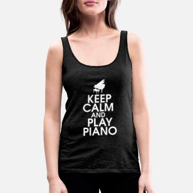 Keyboard Keep Calm and Play Piano Gift Piano Keyboard - Women's Premium Tank Top