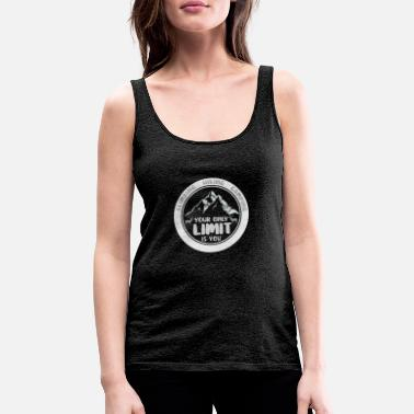 Adventure: The only limit is you - Women's Premium Tank Top