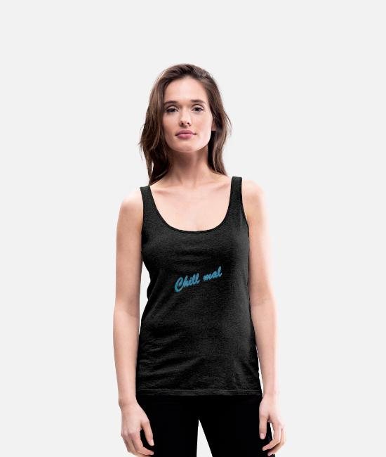 Lazy Tank Tops - relax - Women's Premium Tank Top charcoal grey