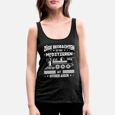 Sbahn Watching trains is like meditating with the open - Women's Premium Tank Top