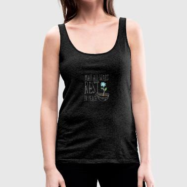 May All Wars Rest In Peace - Frauen Premium Tank Top