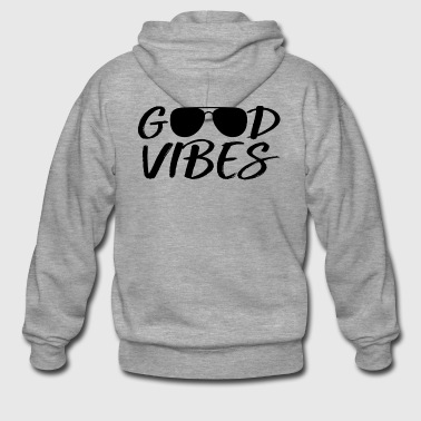 Good vibes with sunglasses - Men's Premium Hooded Jacket