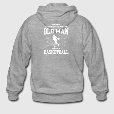 Never Underestimate An Old Man With A Basketball - Men's Premium Hooded Jacket