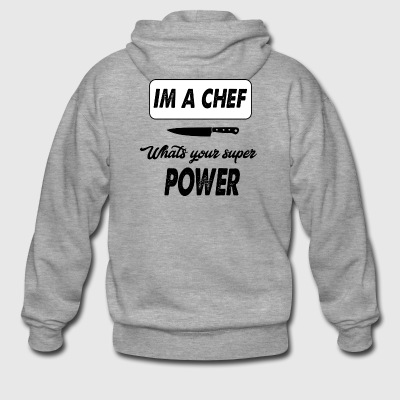 im a chef whats your super power - Men's Premium Hooded Jacket