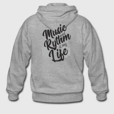 Music and Rhythm is my Life - Rhythm & Music - Men's Premium Hooded Jacket