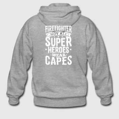 Funny Firefighter Shirt Not All Superheroes - Men's Premium Hooded Jacket