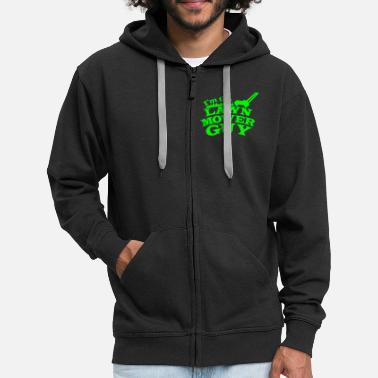 Lawn Mower I'm the Lawn mower guy - Men's Premium Hooded Jacket
