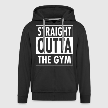 Straight Outta The Gym - Veste à capuche Premium Homme