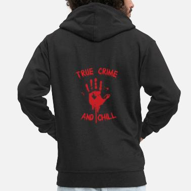Cop TRUE CRIME: True Crime and Chill - Men's Premium Zip Hoodie