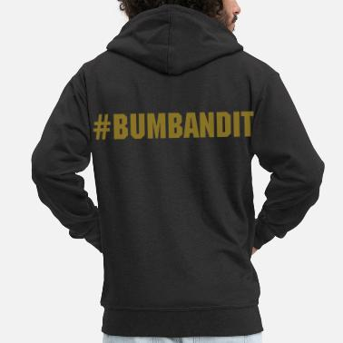Bandit Bum bandit - Men's Premium Hooded Jacket