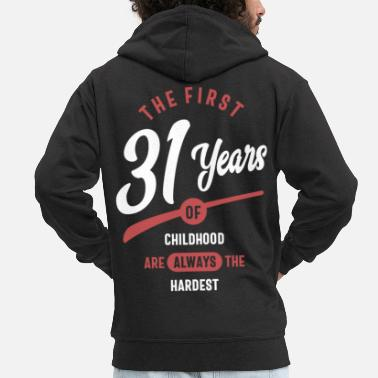 31 Years Old 31 Years Old Birthday Gift - Men's Premium Zip Hoodie