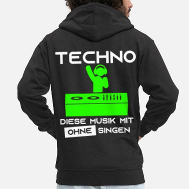 Techno Music Techno - This music with no singing DJ headphones - Men's Premium Hooded Jacket