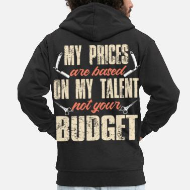 Shopping My prices are based on my talent not your budget - Men's Premium Zip Hoodie