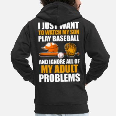 Helm I Just Want To Watch My Son Play Baseball Funny - Männer Premium Kapuzenjacke