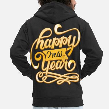New Year New Year Happy New Year - Men's Premium Zip Hoodie