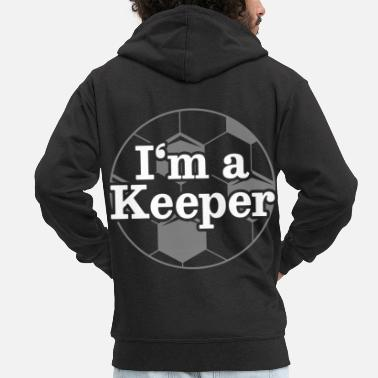 Goalkeeper Goalkeeper Goalkeeper Soccer - Men's Premium Zip Hoodie