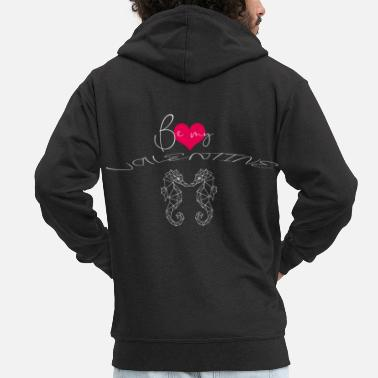 Be My Valentine Be my valentine - Men's Premium Zip Hoodie