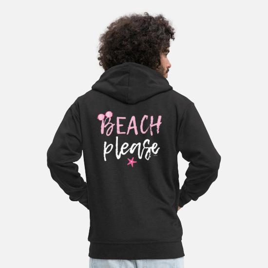 Waves Hoodies & Sweatshirts - Beach Please Funny Summer Season Surfing Surf - Men's Premium Zip Hoodie black