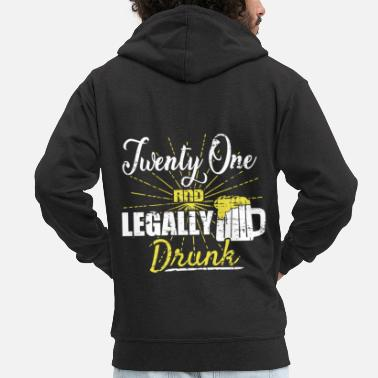 Legal Age Legal drunk legal age 21st birthday alcohol - Men's Premium Zip Hoodie