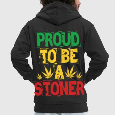 Stoner Proud to be a stoner - Men's Premium Hooded Jacket