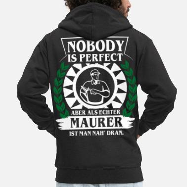 MAURER - NOBODY IS PERFECT - Männer Premium Kapuzenjacke