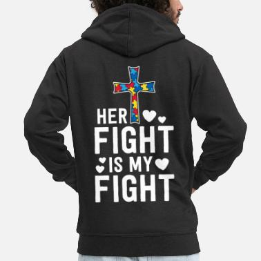 Communism Her Fight Is My Fight Christian Faith Autism - Men's Premium Zip Hoodie