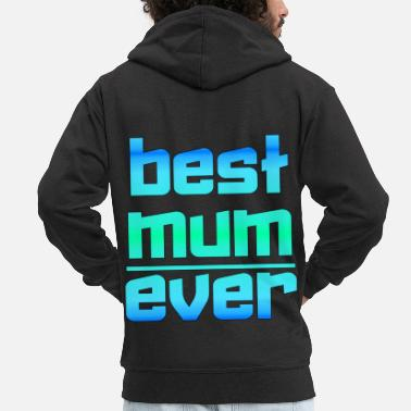 Day Mother's Day Mother's Day Mother's Day Mamma Moeder - Mannen premium zip hoodie