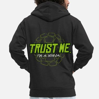 TMNT Turtles Trust Me I'm A Ninja Shield - Men's Premium Zip Hoodie
