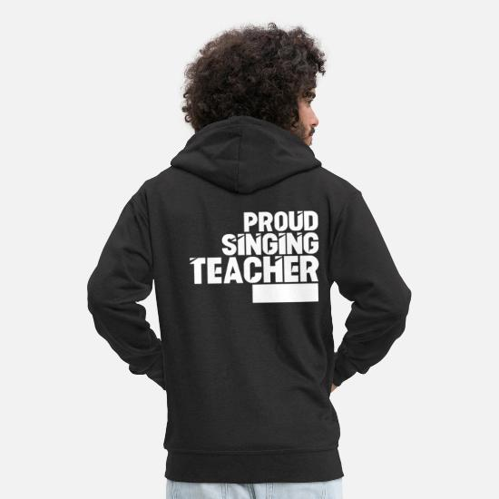 To Sing Hoodies & Sweatshirts - Singing vocal teacher singing lessons teacher song - Men's Premium Zip Hoodie black
