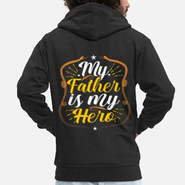 Birthday For Dad Dad Dad Dad's Gift Dad Father's Day Birthday - Men's Premium Zip Hoodie