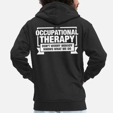 Occupation Occupational Therapist design Gift Occupational - Men's Premium Zip Hoodie