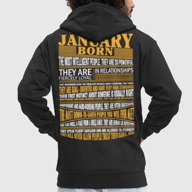 January January born the most intelligent people - Men's Premium Hooded Jacket
