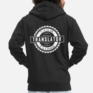 Translation TRANSLATOR - Men's Premium Zip Hoodie