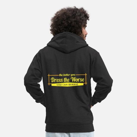 Miscellaneous Hoodies & Sweatshirts - Cute & Behave Tshirt Design Worse Behave - Men's Premium Zip Hoodie black