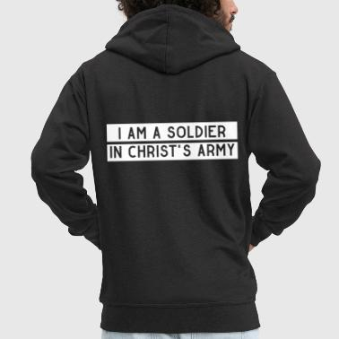 Bible Verse I am a soldier in Jesus Christ's army - Men's Premium Hooded Jacket