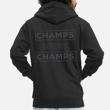 Champ Champs Drink Champs - Mannen premium zip hoodie