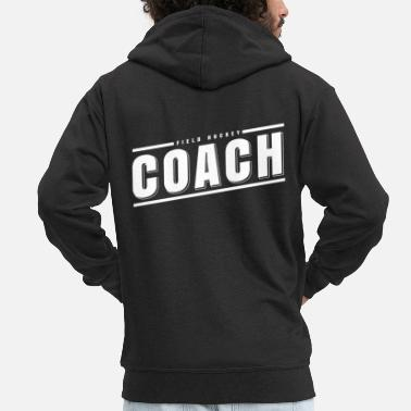 Feld Hockey Field Hockey Coach Feld-Hockey Trainer Shirt - Männer Premium Kapuzenjacke
