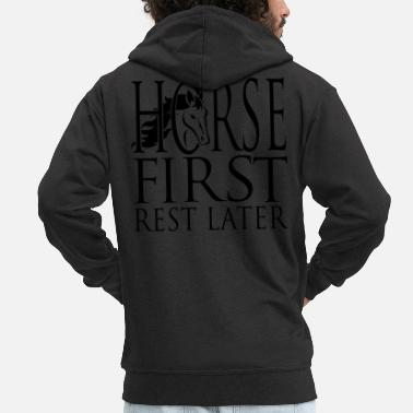 Becher Horse First - Rest Later Motiv 3 - Männer Premium Kapuzenjacke