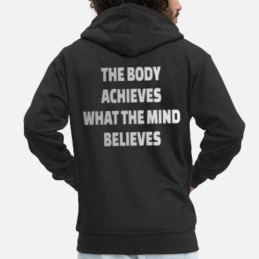 Sports Designs POWERLIFTING: The body achieves what the mind - Men's Premium Zip Hoodie
