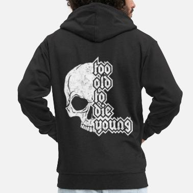 Die too old to the young - Men's Premium Hooded Jacket