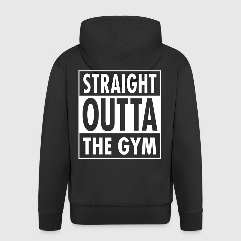 Straight Outta The Gym - Men's Premium Hooded Jacket