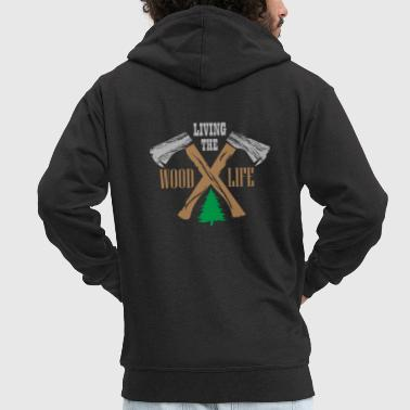 Woodlife Woodworker Lumberjack Axe Chainsaw Wood - Men's Premium Hooded Jacket