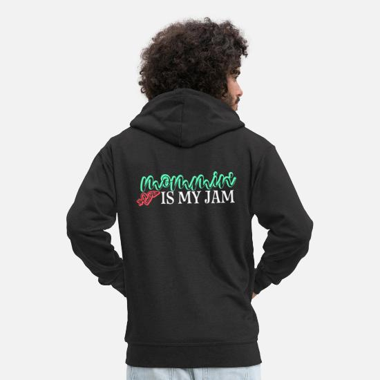 Grappig Sweaters & hoodies - Mommin Is My Jam Gift Mom Mother Mother's Day To - Mannen premium zip hoodie zwart