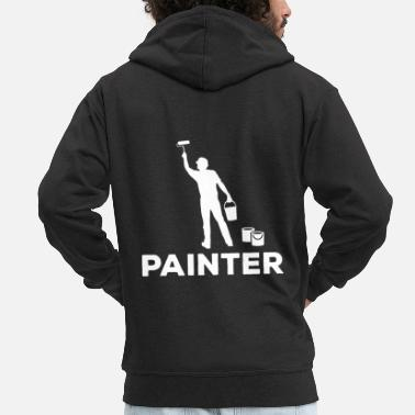Painter Painter Painter - Men's Premium Zip Hoodie