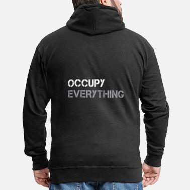 Occupy OCCUPY EVERYTHING - Men's Premium Hooded Jacket